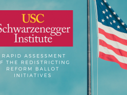 Schwarzenegger Institute Academic Director Christian Grose Analyzes Redistricting Reform Initiatives